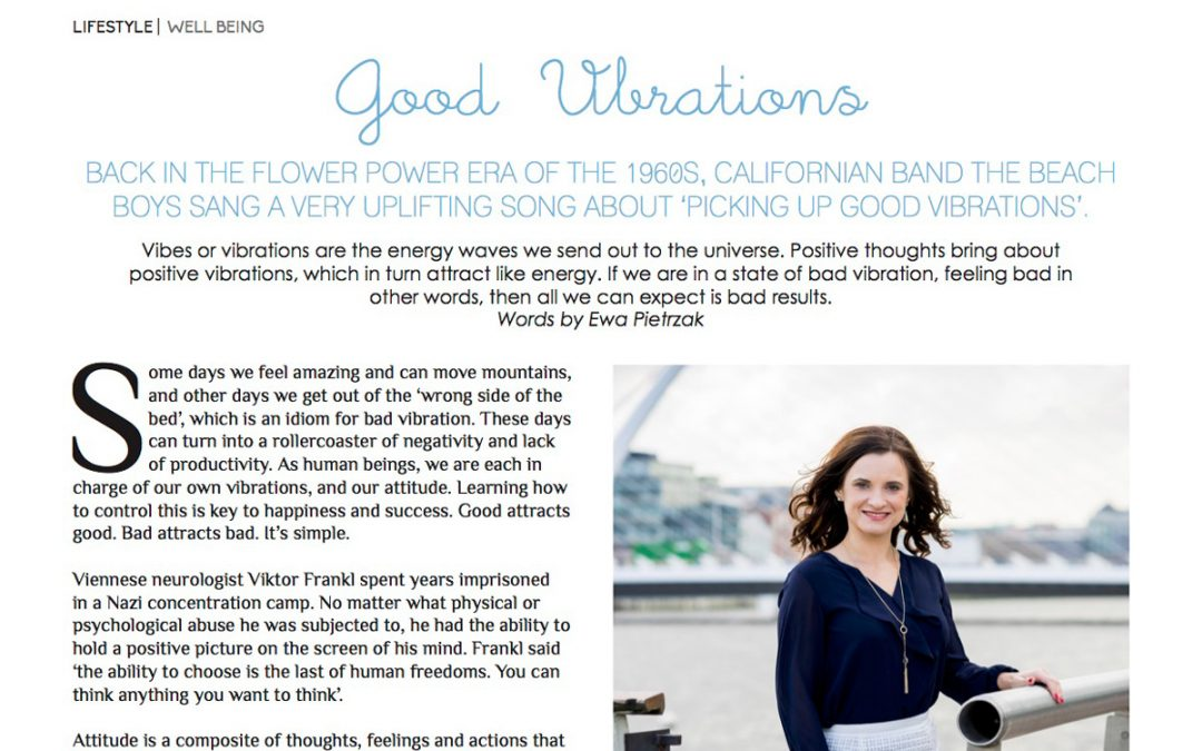 Good Vibrations – Magpie Magazine Article