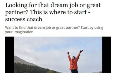 Looking for that Dream Job or Great Partner? This is Where to Start – Irish Independent Article