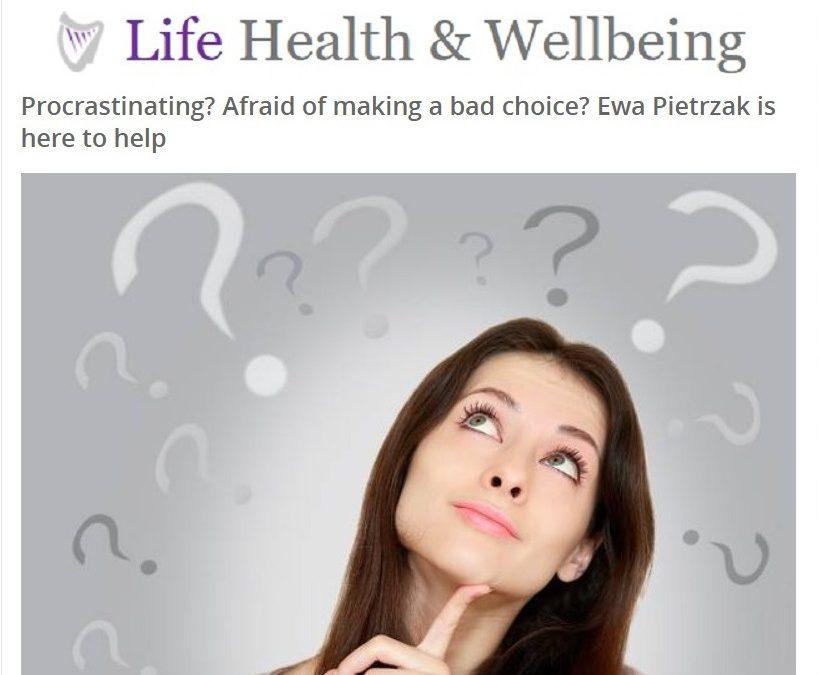 10 Ways to Make Good Decisions – Irish Independent Article