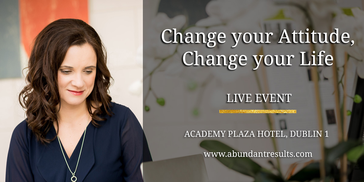 Change Your Attitude, Change Your Life - Event