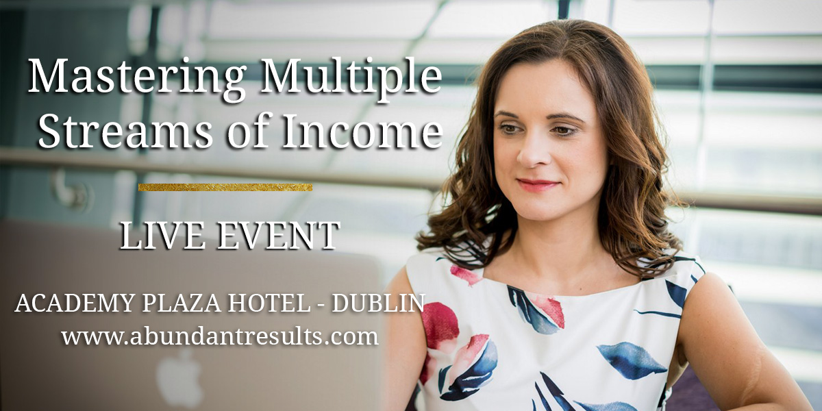 Mastering Multiple Streams of Income - Live Event