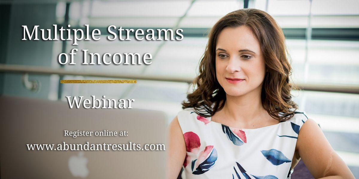 Multiple Streams of Income - Webinar