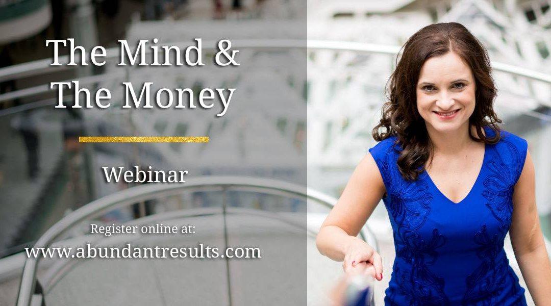The Mind & The Money – Webinar