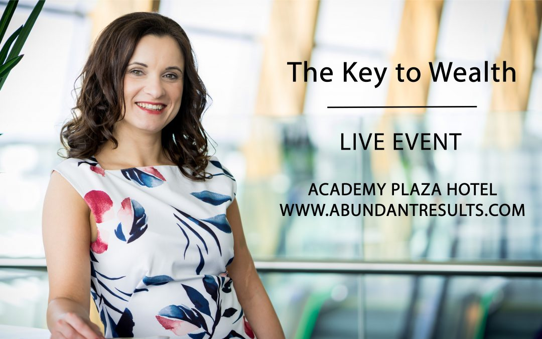 The Key to Wealth – Live Event