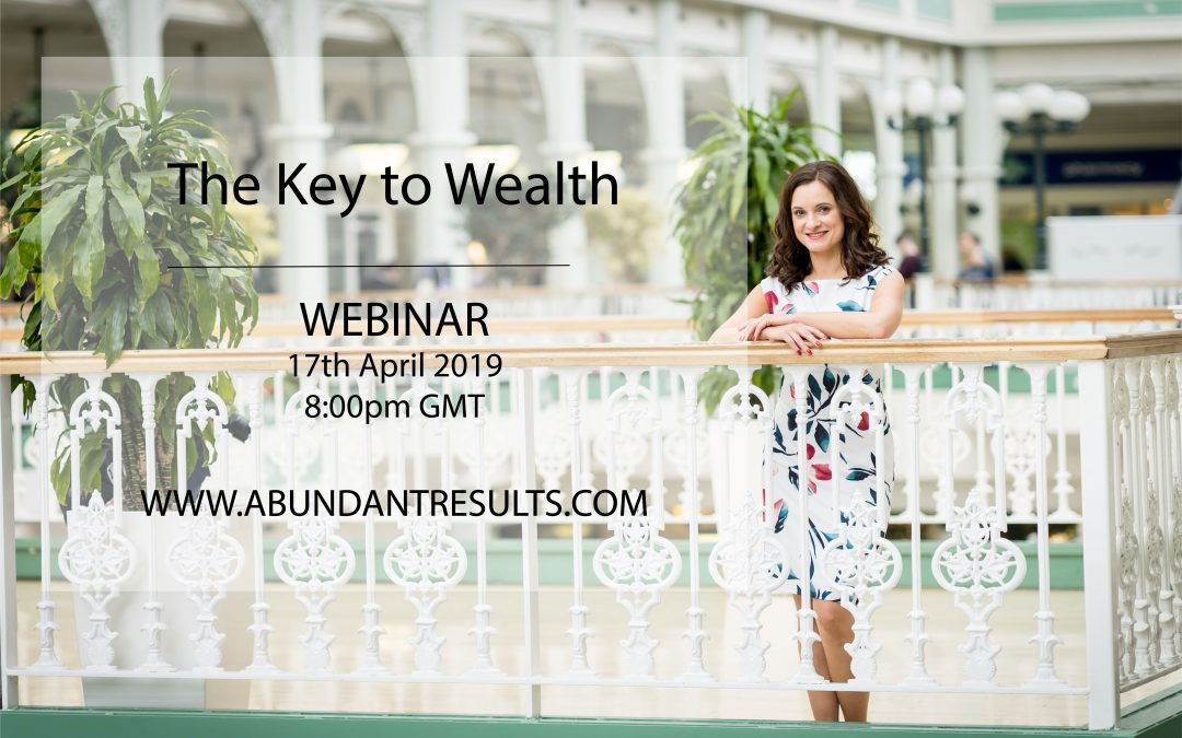 The Key to Wealth – Webinar