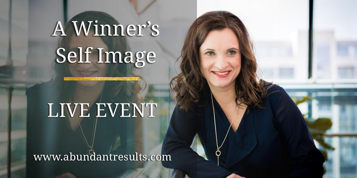 A Winner's Self Image Live Event