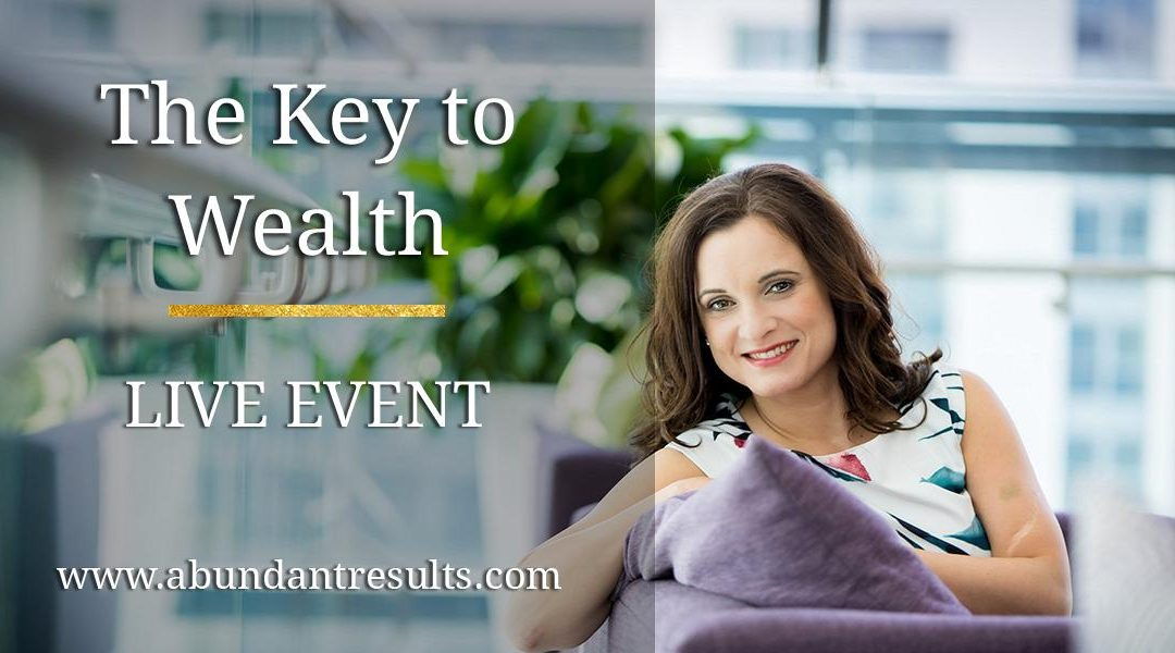 The Key to Wealth – Event