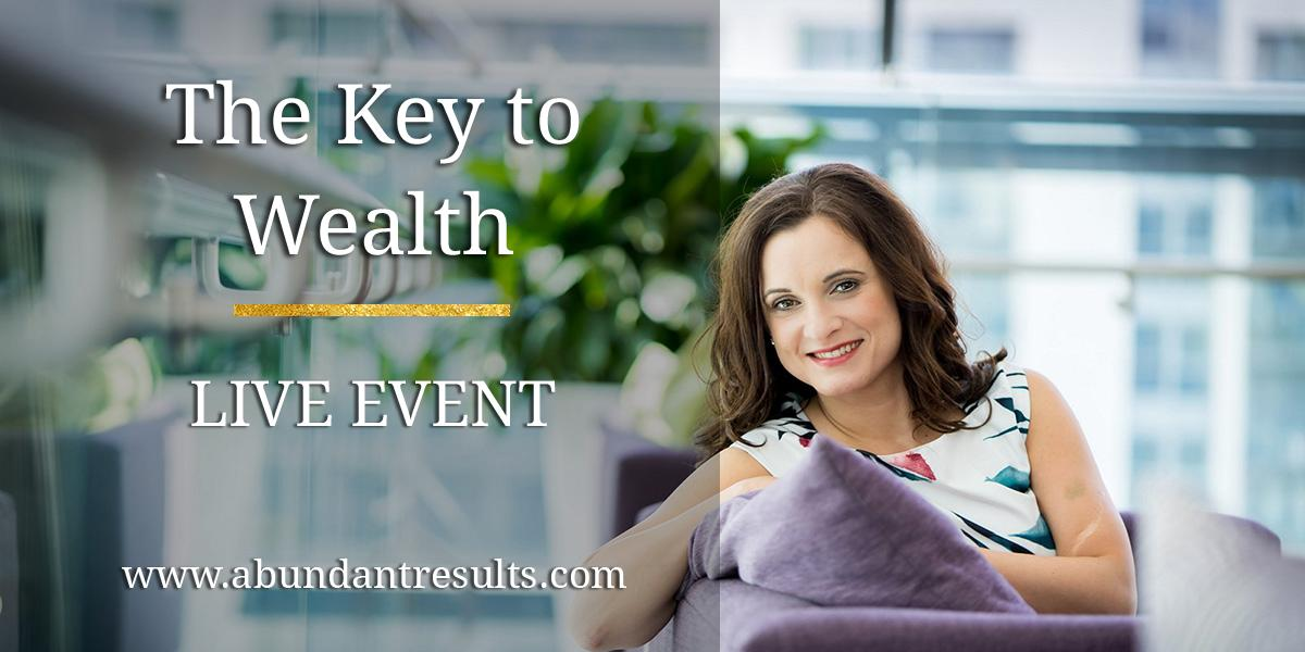 The Key To Wealth Live Event