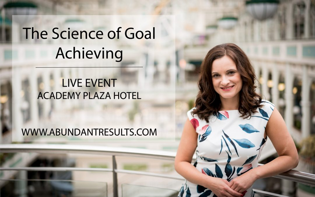 The Science of Goal Achieving – Event