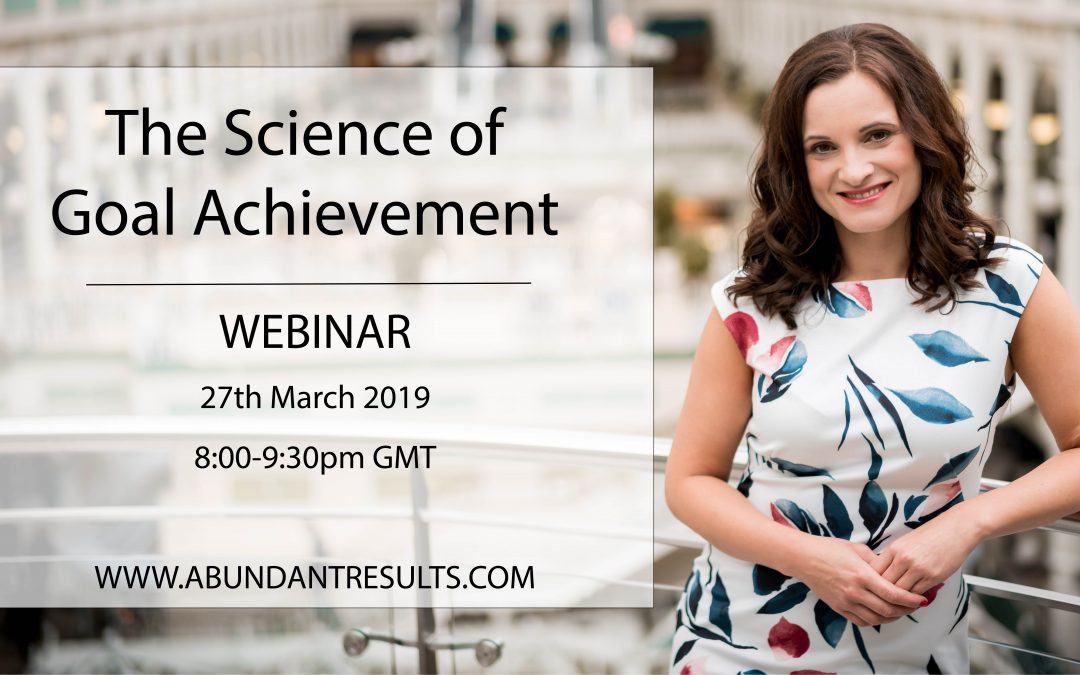 The Science of Goal Achievement – Webinar